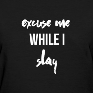 My Thrifted Closet X CJT: Excuse Me ... - Women's T-Shirt