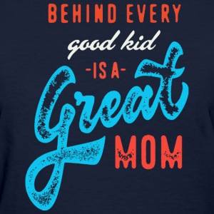 Great Kid Great Mom - Women's T-Shirt