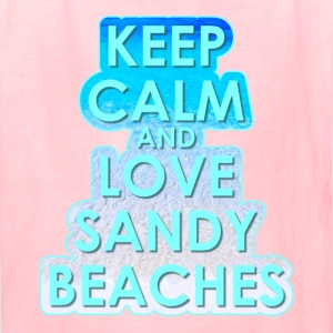 KEEP CALM AND LOVE SANDY BEACHES - Kids' T-Shirt
