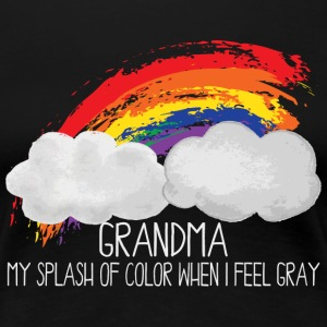 Grandma Splash Of Color When I Feel Gray - Women's Premium T-Shirt