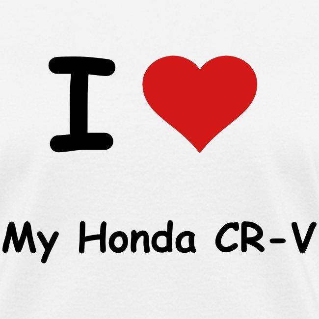 I Love My Honda CR V Womens T Shirt