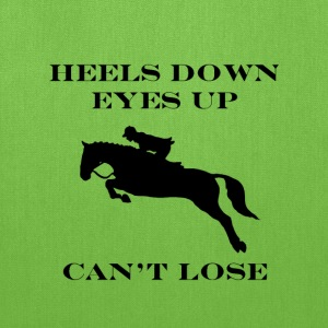 """Heels Down, Eyes Up, Can't Lose"" Tote Bag - Tote Bag"