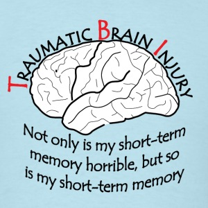 TBI - Short Term Memory T-Shirts - Men's T-Shirt