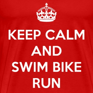 Keep calm and Swim Bike Run - Men's Premium T-Shirt