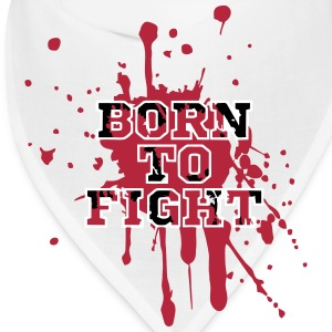 Born To Fight Caps - Bandana