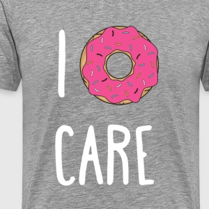 I Donut Care Funny Unique Gift T-shirt T-Shirts - Men's Premium T-Shirt