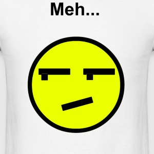Meh... T-Shirts - Men's T-Shirt