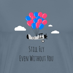 Still Fly - Men's Premium T-Shirt