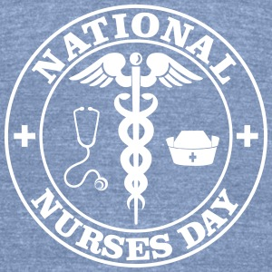 National Nurses Day T-Shirts - Unisex Tri-Blend T-Shirt by American Apparel