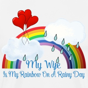 Wife Is My Rainbow On Rainy Day - Men's Premium T-Shirt