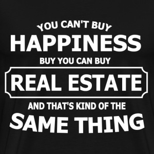 REAL ESTATE HAPPINESS T-Shirts - Men's Premium T-Shirt