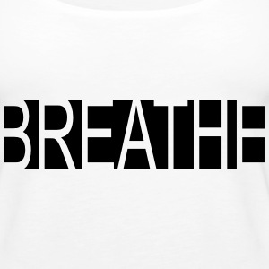 Breathe - Women's Premium Tank Top