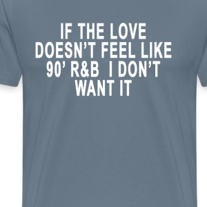 love_like_90s_rb_ - Men's Premium T-Shirt