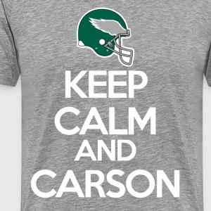 Keep Calm and Carson T-Shirts - Men's Premium T-Shirt