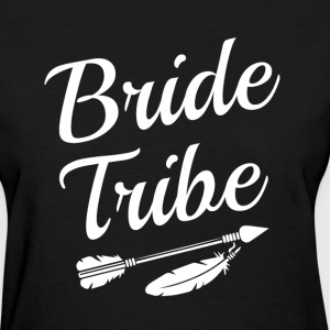 Bride Tribe Bridesmaid women's shirt - Women's T-Shirt