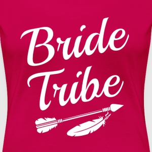 Bride Tribe Bridesmaid women's shirt - Women's Premium T-Shirt
