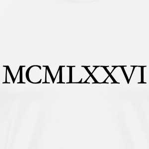 MCMLXXVI Roman Year 1976 Birthday T-Shirt - Men's Premium T-Shirt