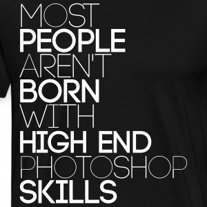 High end Photoshop Skills T-Shirts - Men's Premium T-Shirt