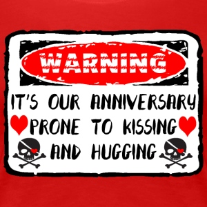 Anniversary Prone To Kissing And Hugging - Women's Premium T-Shirt