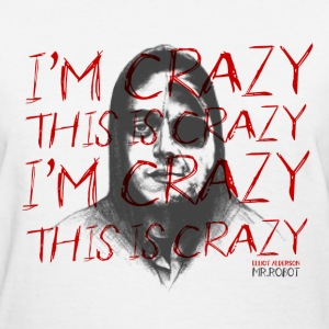 mr robot season 2 crazy Women's T-Shirts - Women's T-Shirt