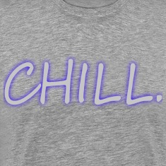 CHILL. Only Text Grey/Blue glow