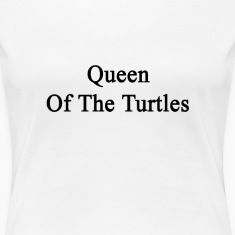 queen_of_the_turtles Women's T-Shirts
