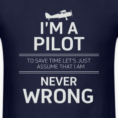 i'm a pilot to save time let's just assume that i