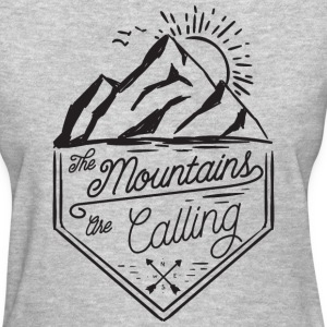 the mountains are calling - Women's T-Shirt