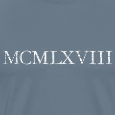 MCMLXVIII 1968 Roman Birthday Year T-Shirts