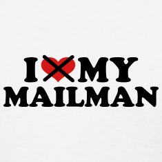I hate my mailman Women's T-Shirts