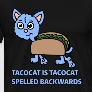 Tacocat is Tacocat spelled backwards - Men's Premium T-Shirt