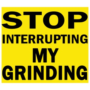 my-grinding