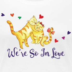 Love We Are So In Love Cats - Women's Premium T-Shirt