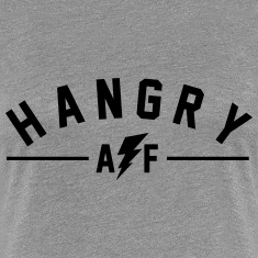 Hangry AF Women's T-Shirts
