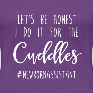 Do It For The Cuddles - Assistant - SM-3XL - Women's Premium T-Shirt