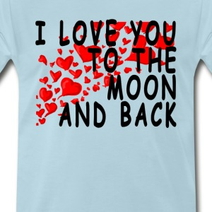 i_love_you_to_the_moon_and_back_ - Men's Premium T-Shirt