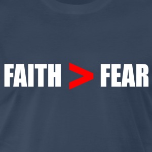 Faith Bigger Than Fear T-Shirts - Men's Premium T-Shirt