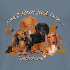 Dachshund Can't Have Just One - Men's Premium T-Shirt