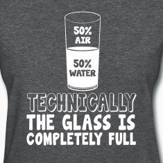 50% air 50% water, techinically the glass is compl