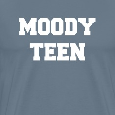Moody Teen T-Shirts