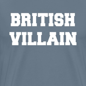 British Villain T-Shirts - Men's Premium T-Shirt