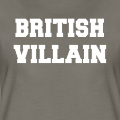 British Villain Women's T-Shirts