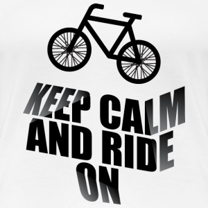 Keep calm and ride on - Women's Premium T-Shirt
