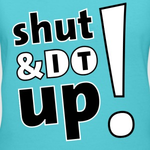 shut up and do it Women's T-Shirts - Women's V-Neck T-Shirt