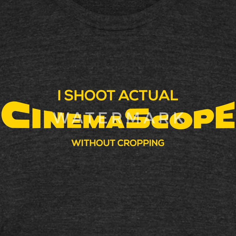 I shoot CinemaScope - Unisex Tri-Blend T-Shirt by American Apparel