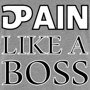 pain gain like a boss Women's T-Shirts - Women's Premium T-Shirt