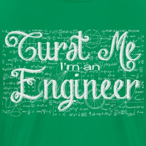 trust me i'm an engineer - Men's Premium T-Shirt