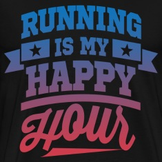 Running Is My Happy Hour T-Shirts
