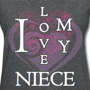 Niece - I love my niece - Women's T-Shirt