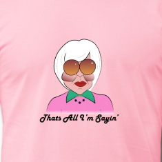 Unisex That's All I'm Sayin Tee